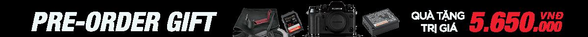 Khuyến mãi Fujifilm X-T2 Pre-Order Quà tặng trị giá 5.650.000 Đ