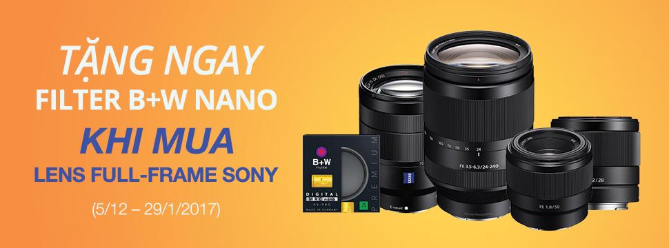 Tặng Filter B+W Nano khi mua ống kính Full-frame Sony