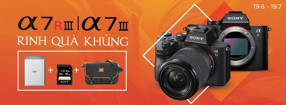 Máy ảnh Sony A7III & A7RIII - Quà tặng khủng