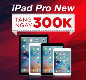 iPad Pro New tặng 300k