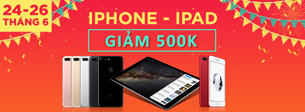 iPhone + iPad - Giảm 30%