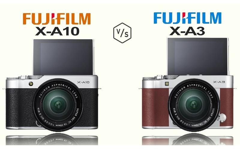 So sánh máy ảnh Fujifilm X-A10 và Fujifilm X-A3