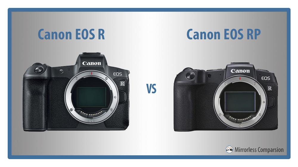 10 điểm khác biệt chính giữa Canon EOS R vs Canon EOS RP