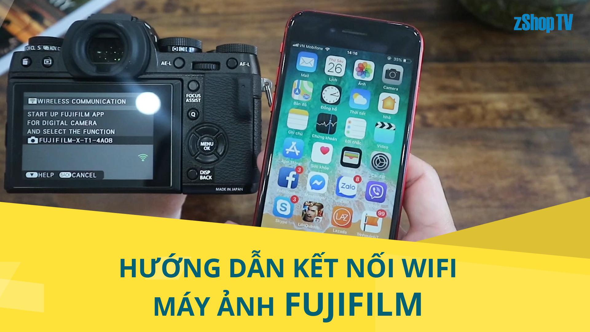 [Hướng dẫn] Fujifilm Wifi: Kết nối với Smartphone đơn giản chỉ trong 30 giây