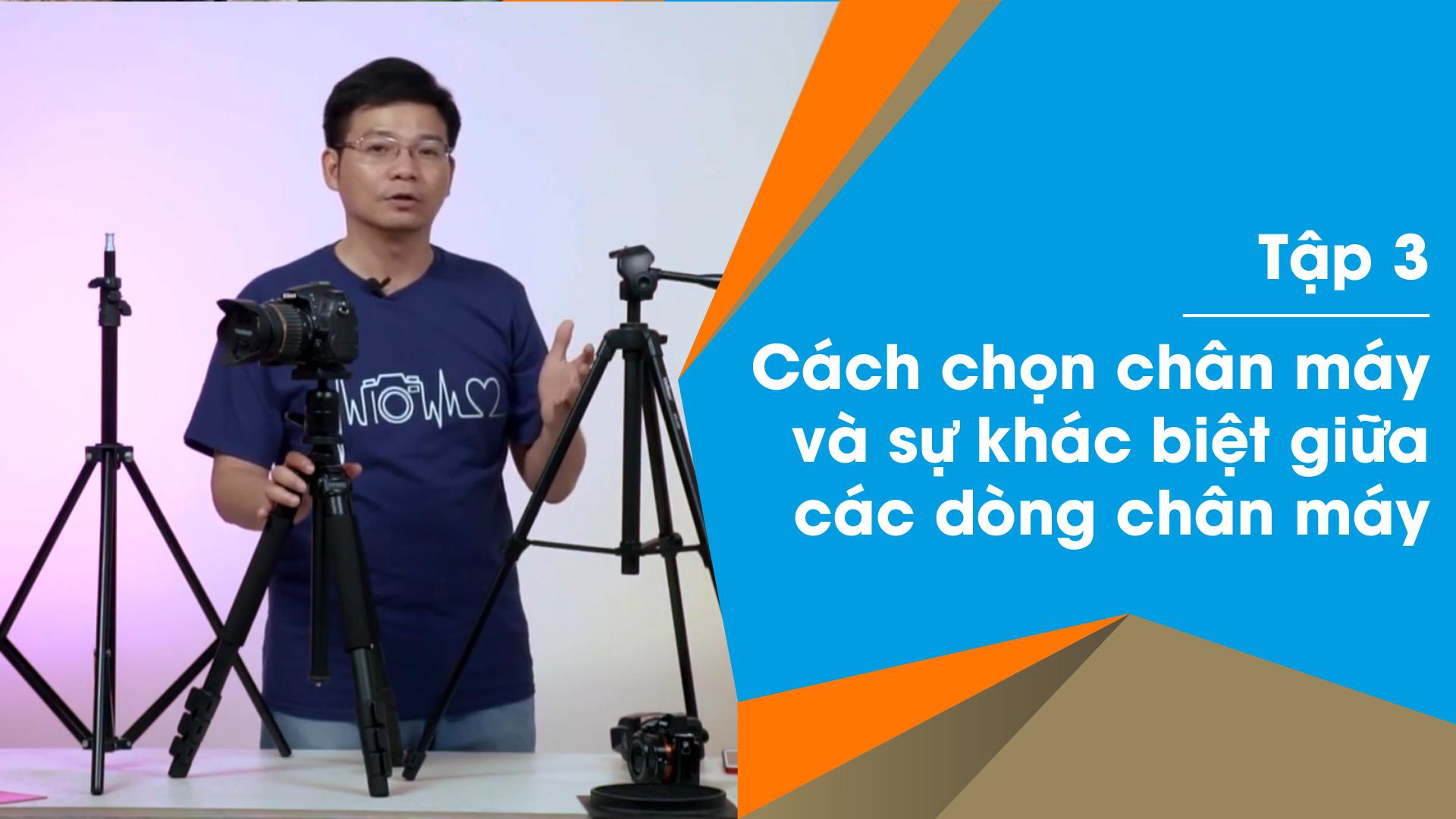 Dr Thanh – Giải Đáp Máy Ảnh | Tập 03: Cách chọn chân máy