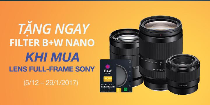 mua lens sony full frame tang ngay filter B+W Nano