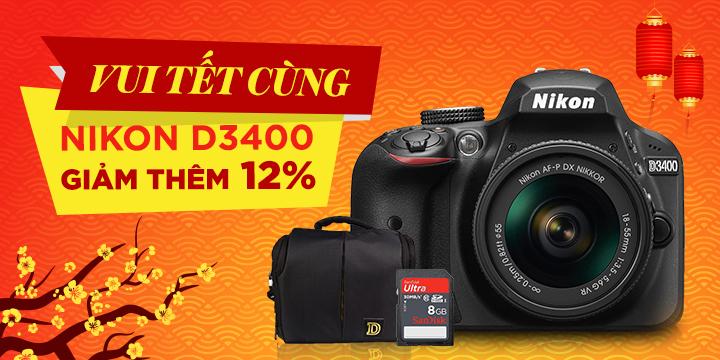Vui Tet cung Nikon D3400 giảm thêm 12 %