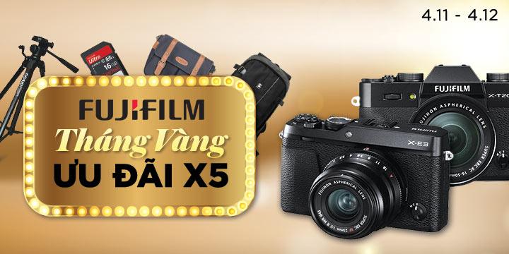 Fujifilm Tháng vàng ưu đãi bạc ngàn