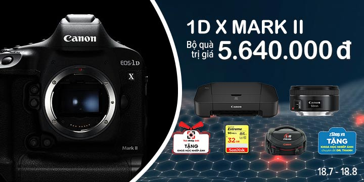 Canon 1DX Mark II uu dai cuc hot